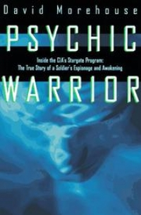 David Morehouse: Psychic Warrior