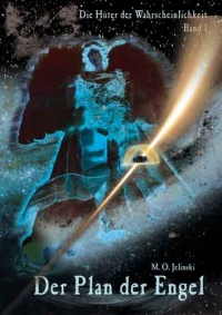 M.O. Jelinski: Der Plan der Engel
