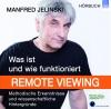 Was ist und wie funktioniert Remote Viewing?