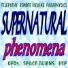 U.S. Government Supernatural Phenomena - Declassified Government Research Files on the Paranormal, Telepathy, Remote Viewing, Paraphysics, UFOs, Space Aliens, ESP and More