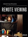 Susan McWilliam: Remote Viewing
