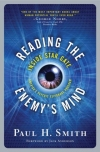 Paul H. Smith: Reading The Enemy's Mind